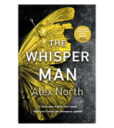 Alex North The Whisper Man: The chilling must-read Richard & Judy thriller