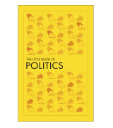 DK The Little Book of Politics Little Books