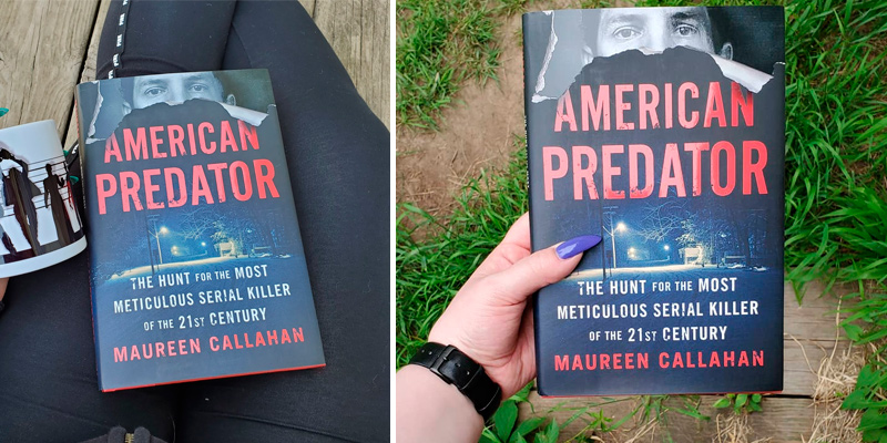 Maureen Callahan American Predator: The Hunt for the Most Meticulous Serial Killer of the 21st Century in the use