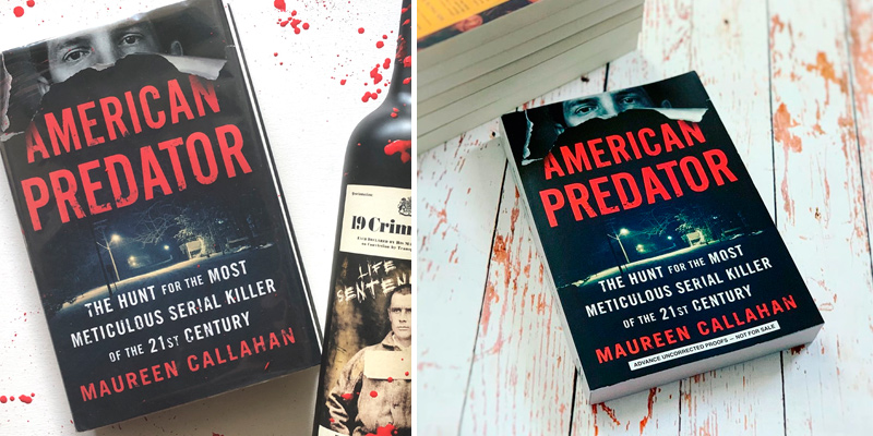 Review of Maureen Callahan American Predator: The Hunt for the Most Meticulous Serial Killer of the 21st Century