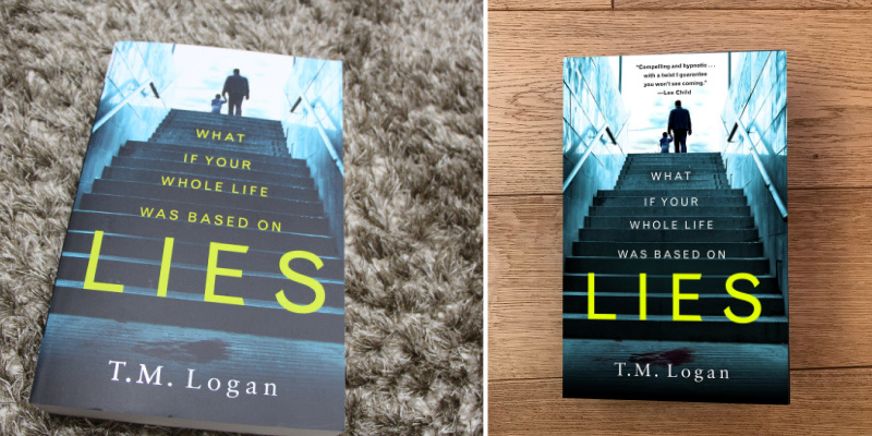 T.M. Logan Lies: The number 1 bestselling psychological thriller in the use