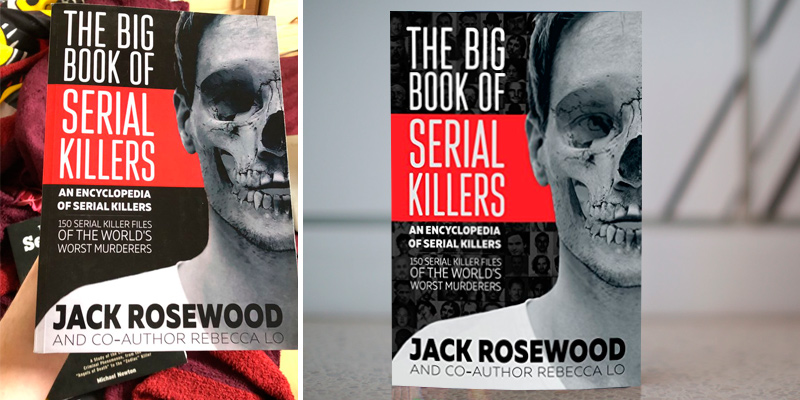 Jack Rosewood The Big Book of Serial Killers: 150 Serial Killer Files of the World's Worst Murderers in the use
