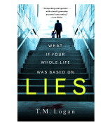 T.M. Logan Lies: The number 1 bestselling psychological thriller