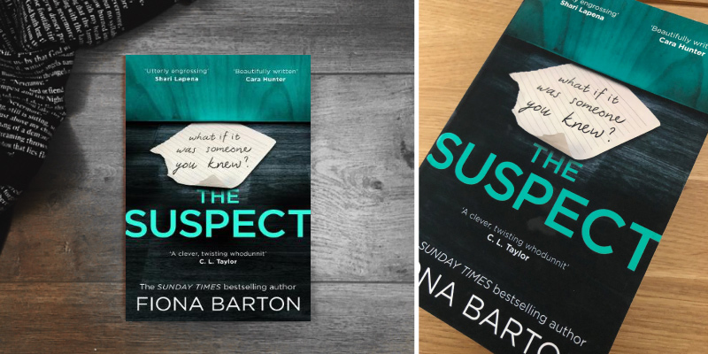Fiona Barton The Suspect: The most addictive and clever new crime thriller in the use